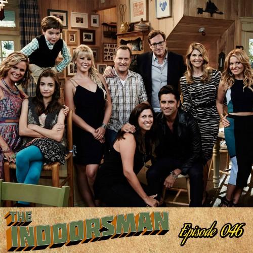 Episode 46: Introducing the FullerHouseCast