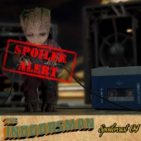 Spoilercast 4: Guardians of the Galaxy Vol 2
